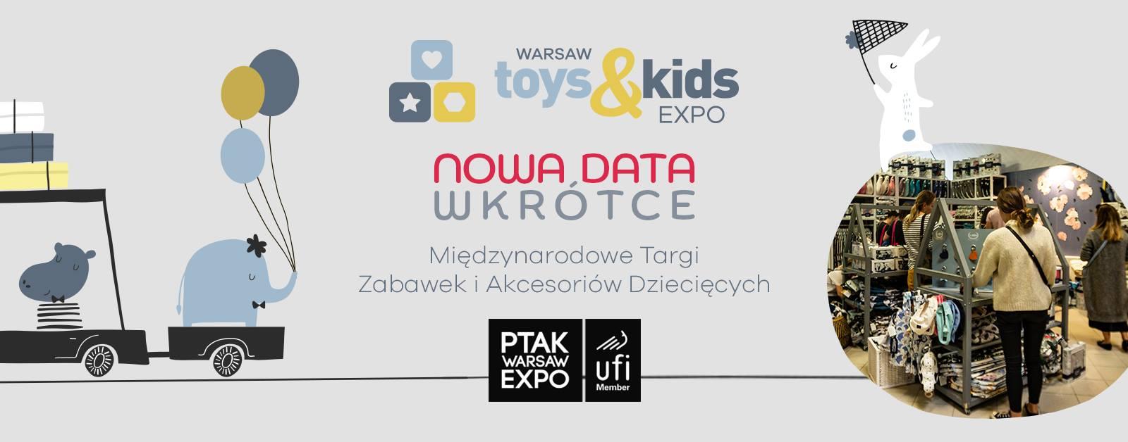 Warsaw Toys&Kids Expo 13 paź  – 14 paź